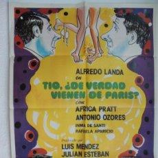 Cine: TIO DE VERDAD VIENE DE PARIS - POSTER CARTEL ORIGINAL - ALFREDO LANDA AFRICA PRATT MARIANO OZORES. Lote 172308049