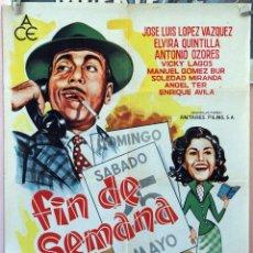 Cine: FIN DE SEMANA. JOSÉ LUIS LÓPEZ VÁZQUEZ-ANTONIO OZORES. CARTEL ORIGINAL 1963 70X100. Lote 172810763