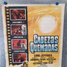 Cine: CABEZAS QUEMADAS. LANG JEFFRIES, ESTELLA BLAIN, IRENE GUTIÉRREZ CABA AÑO 1968. POSTER ORIGINAL. Lote 173076612