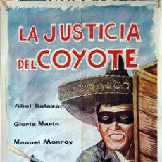 Cine: LA JUSTICIA DEL COYOTE. ABEL SALAZAR. CARTEL ORIGINAL. 70X100. Lote 173154334
