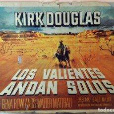 Cine: LOS VALIENTES ANDAN SOLOS. KIRK DOUGLAS CARTEL ORIGINAL 1962. 70X100. Lote 173568453