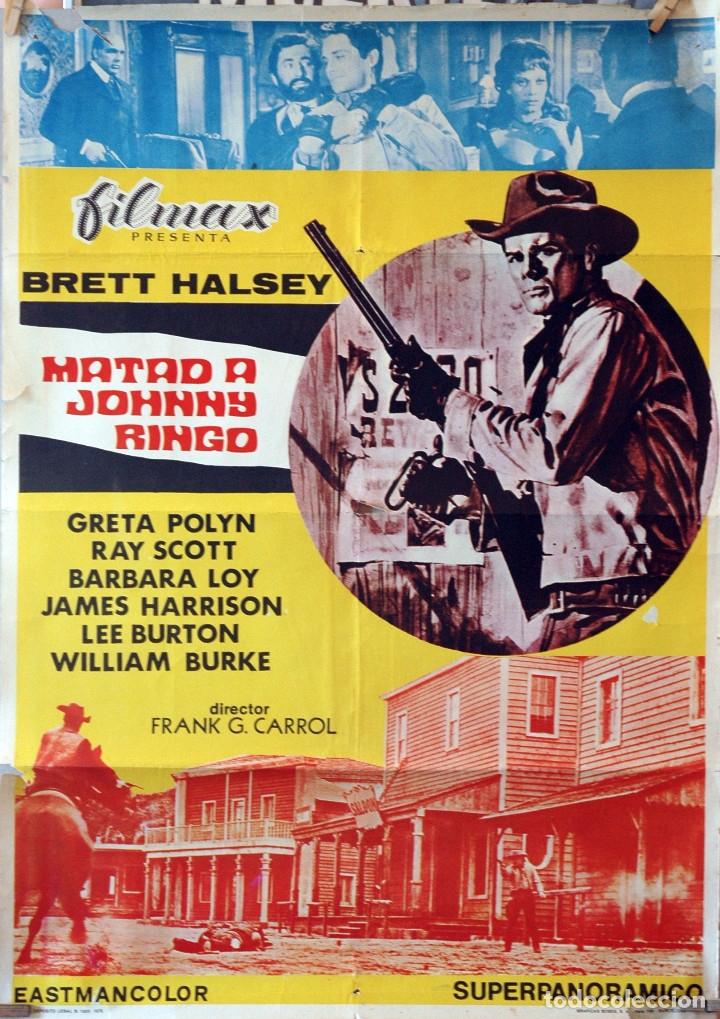 MATAD A JOHNNY RINGO. CARTEL ORIGINAL 1972. 100X70 (Cine - Posters y Carteles - Westerns)