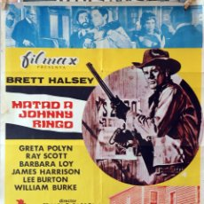 Cine: MATAD A JOHNNY RINGO. CARTEL ORIGINAL 1972. 100X70. Lote 174114713