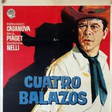Cine: CUATRO BALAZOS. FERNANDO CASANOVA. CARTEL ORIGINAL 1964. 70X100. Lote 174115355