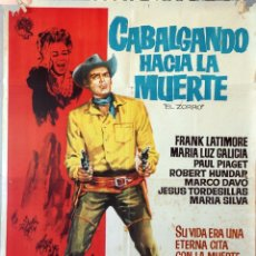 Cine: CABALGANDO HACIA LA MUERTE. CARTEL ORIGINAL 1963. 100X70. Lote 174118619
