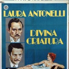 Cine: DIVINA CRIATURA. LAURA ANTONELLI-MARCELLO MASTROIANNI. CARTEL ORIGINAL 1976. 70X100. Lote 174426844