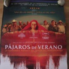 Cine: PÁJAROS DE VERANO - APROX 70X100 CARTEL ORIGINAL CINE (L68). Lote 174517050