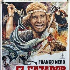 Cine: EL CAZADOR DE TIBURONES. FRANCO NERO. CARTEL ORIGINAL 70X100. Lote 174547708