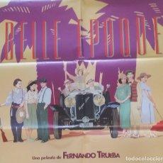 """Cine: CARTEL GRANDE, POSTER DE LA PELÍCULA """"BELLE ÉPOQUE"""" DE FERNANDO TRUEBA. 1992. Lote 175028114"""