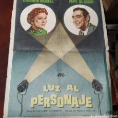 Cine: CARTEL DE TEATRO LUZ AL PERSONAJE. Lote 176284245
