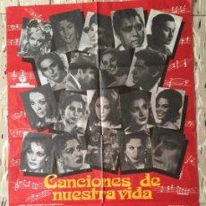 Cine: CARTEL POSTER ORIGINAL CINE CANCIONES DE NUESTRA VIDA 70 X 100 CM CARMEN SEVILLA LOLA FLORES. Lote 176620638