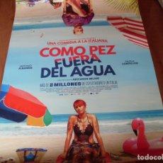 Cine: COMO PEZ FUERA DEL AGUA - CARTEL ORIGINAL. Lote 176920124