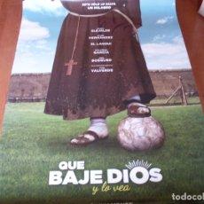 Cine: QUE BAJE DIOS Y LO VEA - CARTEL ORIGINAL. Lote 176940374