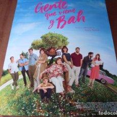 Cine: GENTE QUE VIENE Y BAH - CARTEL ORIGINAL. Lote 176959047
