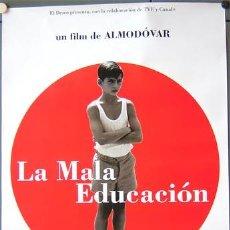 Cine: T01499 LA MALA EDUCACION PEDRO ALMODOVAR POSTER ORIGINAL 70X100 ESTRENO. Lote 245386500