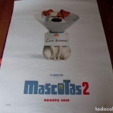 Cine: MASCOTAS 2 - CARTEL ORIGINAL. Lote 177860057