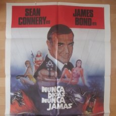 Cine: CARTEL CINE, NUNCA DIGAS NUNCA JAMAS, SEAN CONNERY, JAMES BOND, 007, 1983, C893. Lote 178576517