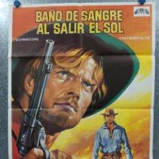Cine: BAÑO DE SANGRE AL SALIR DEL SOL. ANTHONY STEFFEN, GIANNI GARKO, ERIKA BLAN AÑO 1975. POSTER ORIGINAL. Lote 178610742