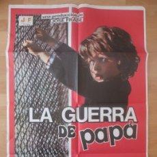 Cine: CARTEL CINE, LA GUERRA DE PAPA, JOSE FRADE, LOLO GARCIA, TERESA GIMPERA, C325. Lote 178871116