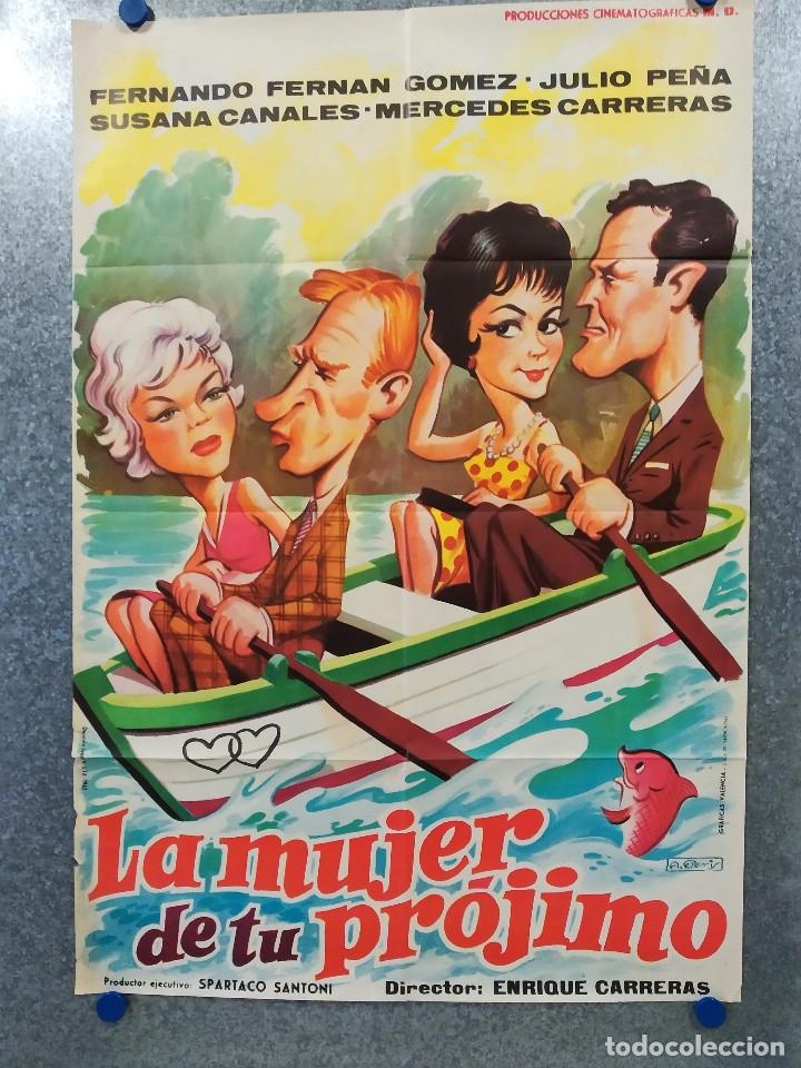 LA MUJER DE TU PROJIMO. FERNANDO F GOMEZ, JULIO PEÑA, SUSANA CANALES. AÑO 1963 POSTER ORIGINAL (Cine - Posters y Carteles - Clasico Español)