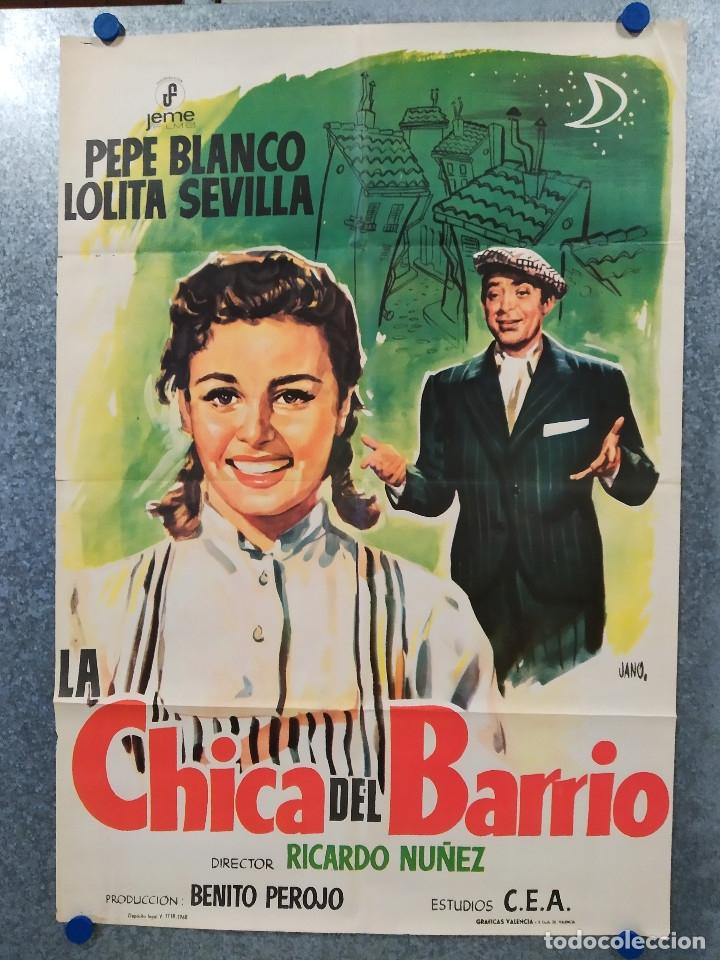 LA CHICA DEL BARRIO PEPE BLANCO, LOLITA SEVILLA, JOSÉ ISBERT. AÑO 1968. POSTER ORIGINAL (Cine - Posters y Carteles - Clasico Español)