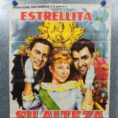 Cine: SU ALTEZA LA NIÑA. ESTRELLITA, JOSÉ LUIS OZORES, ANTONIO OZORES AÑO 1962. POSTER ORIGINAL. Lote 179144983