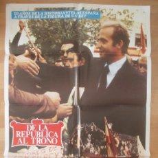 Cinéma: CARTEL CINE, DE LA REPUBLICA AL TRONO, ENRIQUE TIERNO GALVAN, MANUEL FRAGA, POLITICA, 1980, C100. Lote 179159893