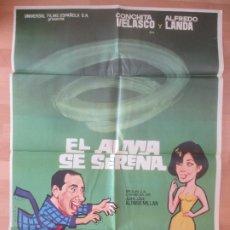 Cine: CARTEL CINE, EL ALMA SE SERENA, CONCHITA VELASCO, ALFREDO LANDA, 1969, C103. Lote 179159936
