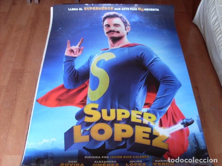 SUPERLOPEZ - DANI ROVIRA, MARIBEL VERDU, JULIAN LOPEZ, ALEXANDRA JIMENEZ - CARTEL ORIGINAL AÑO 2018 (Cine - Posters y Carteles - Clasico Español)