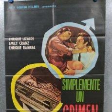 Cine: SIMPLEMENTE UN CRIMEN. ENRIQUE LIZALDE, EMILY CRANZ. AÑO 1973. POSTER ORIGINAL. Lote 180111651