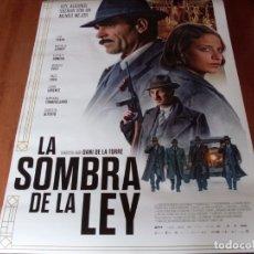 Cine: LA SOMBRA DE LA LEY - LUIS TOSAR, MICHELLE JENNER, VICENTE ROMERO - CARTEL ORIGINAL AÑO 2018. Lote 180183595