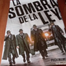 Cine: LA SOMBRA DE LA LEY - LUIS TOSAR, MICHELLE JENNER, VICENTE ROMERO - CARTEL ORIGINAL AÑO 2018 PREVIO. Lote 180183648