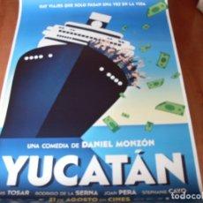 Cine: YUCATAN - LUIS TOSAR, RODRIGO DE LA SERNA, JOAN PERA,DANIEL MONZON - CARTEL ORIGINAL AÑO 2018 PREVIO. Lote 180183841