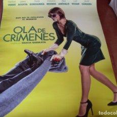 Cine: OLA DE CRIMENES - MARIBEL VERDÚ, JUANA ACOSTA, PAULA ECHEVARRÍA - CARTEL ORIGINAL AÑO 2018. Lote 180184500