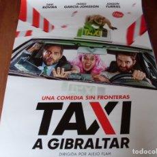 Cine: TAXI A GIBRALTAR - DANI ROVIRA, JOAQUÍN FURRIEL, INGRID GARCÍA JONSSON - CARTEL ORIGINAL AÑO 2019. Lote 180185113