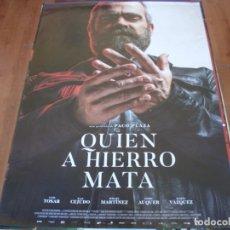 Cine: QUIEN A HIERRO MATA - LUIS TOSAR, MARIA VAZQUEZ, XOAN CEJUDO - CARTEL ORIGINAL AÑO 2019. Lote 180185643