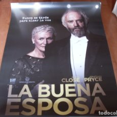 Cine: LA BUENA ESPOSA - GLENN CLOSE, JONATHAN PRYCE, CHRISTIAN SLATER,MAX IRONS - CARTEL ORIGINAL AÑO 2017. Lote 180190092