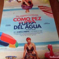 Cine: COMO PEZ FUERA DEL AGUA - ANTONIO ALBANESE, PAOLA CORTELLESI - CARTEL ORIGINAL AÑO 2017. Lote 180191177