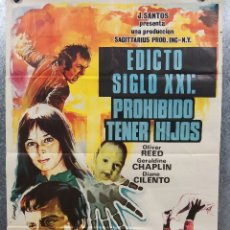 Cine: EDICTO SIGLO XXI: PROHIBIDO TENER HIJOS. OLIVER REED, GERALDINE CHAPLIN. AÑO 1973. POSTER ORIGINAL. Lote 180328398