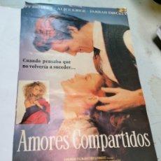 Cine: CARTEL AMORES COMPARTIDOS. Lote 181211318