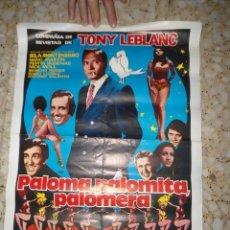 Cine: ANTIGUO CARTEL CINE COMPAÑIA REVISTAS TONY LEBLANC - PALOMA PALOMITA PALOMERA . Lote 182662362