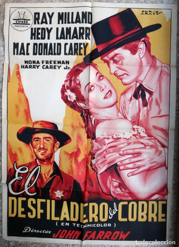 CARTEL CINE, EL DESFILADERO DE COBRE , HEDY LAMARR , LITOGRAFIA , PERIS ARAGO , ORIGINAL, CC1 (Cine - Posters y Carteles - Westerns)