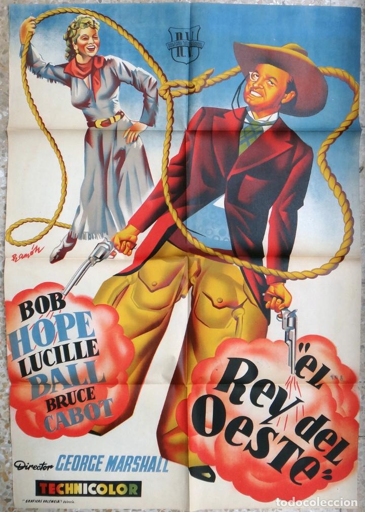 CARTEL CINE, EL REY DEL OESTE , BOB HOPE , LITOGRAFIA , RAMON RAGA , ORIGINAL, CC1 (Cine - Posters y Carteles - Westerns)