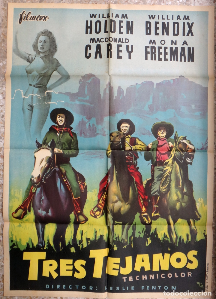 CARTEL CINE TRES TEJANOS WILLIAM HOLDEN LITOGRAFIA MCP ORIGINAL, CC1 (Cine - Posters y Carteles - Westerns)