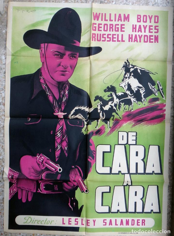 CARTEL CINE DE CARA A CARA WILLIAM BOYD LITOGRAFIA FREXE ORIGINAL, CC1 (Cine - Posters y Carteles - Westerns)