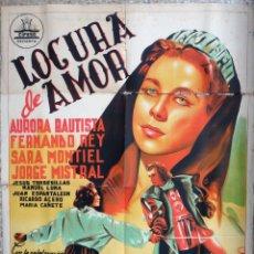 Cine: CARTEL CINE LOCURA DE AMOR AURORA BAUTISTA LITOGRAFIA ORIGINAL, CC1. Lote 225027567
