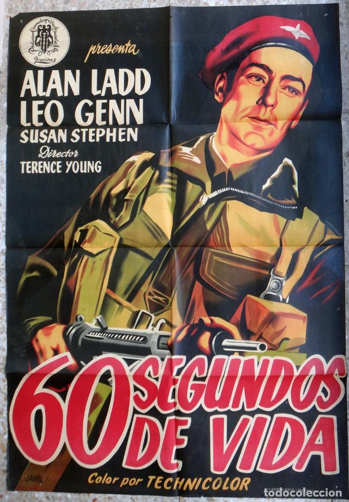 CARTEL CINE 60 SEGUNDOS DE VIDA ALAN LADD LEO GENN LITOGRAFIA JANO ORIGINAL, CC1 (Cine - Posters y Carteles - Bélicas)