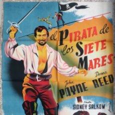 Cine: CARTEL CINE EL PIRATA DE LOS SIETE MARES JOHN PAYME DONNA REED LITOGRAFIA JUANINO ORIGINAL, CC1. Lote 182788025
