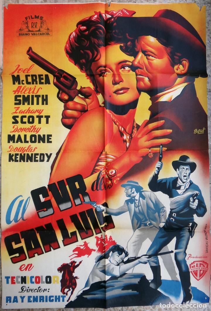 CARTEL CINE AL SUR DE SAN LUIS JOEL MCCREA DOROTHY MALONE LITOGRAFIA BEUT ORIGINAL, CC1 (Cine - Posters y Carteles - Westerns)