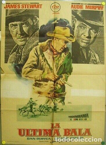 DV66D LA ULTIMA BALA JAMES STEWART AUDIE MURPHY POSTER ORIGINAL ESTRENO 70X100 (Cine - Posters y Carteles - Westerns)
